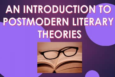 An Introduction Of Postmodern Literary Thoeries
